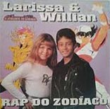 Rap do Zodíaco - Larissa e Willian (CD)