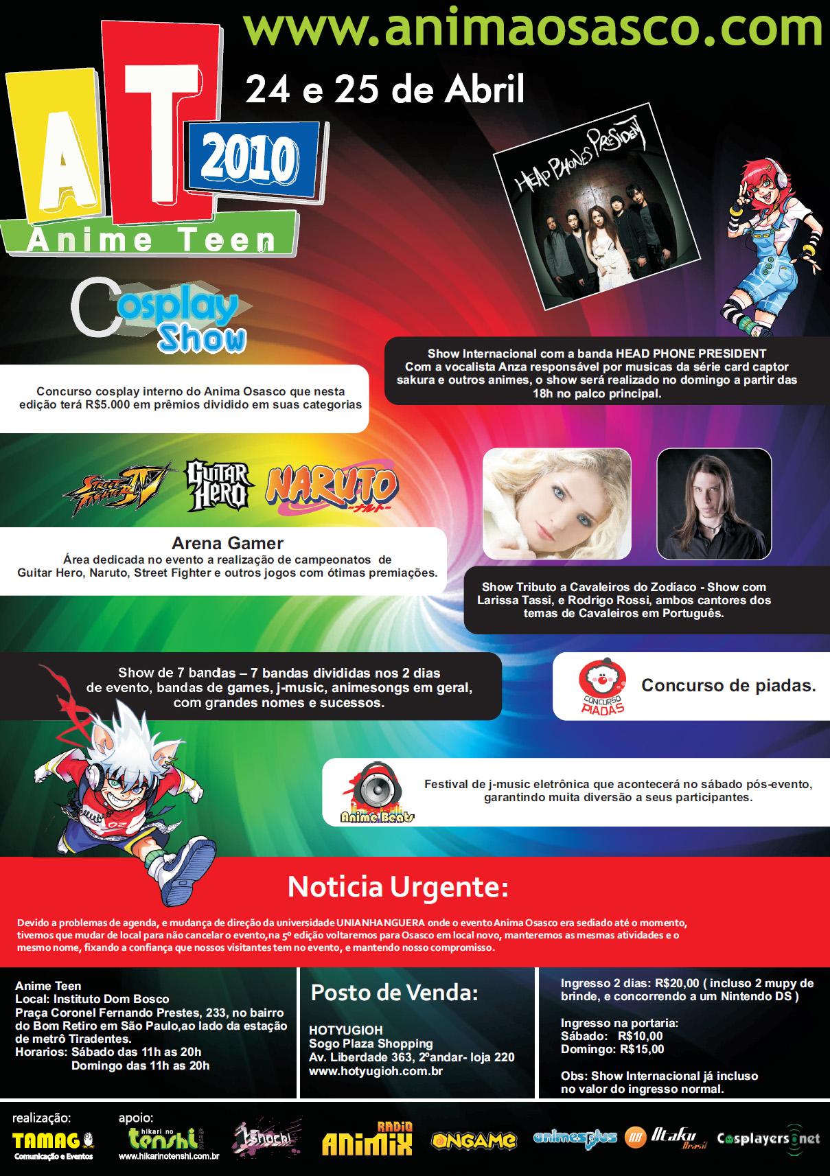 Anima Teen 2010: evento, que será realizado em São Paulo nos dias 24 e 25 de Abril, terá Tributo aos Cavaleiros do Zodíaco com show dos cantores Larissa Tassi e Rodrigo Rossi! Animeteen2010